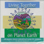 Living Together on Planet Earth CD